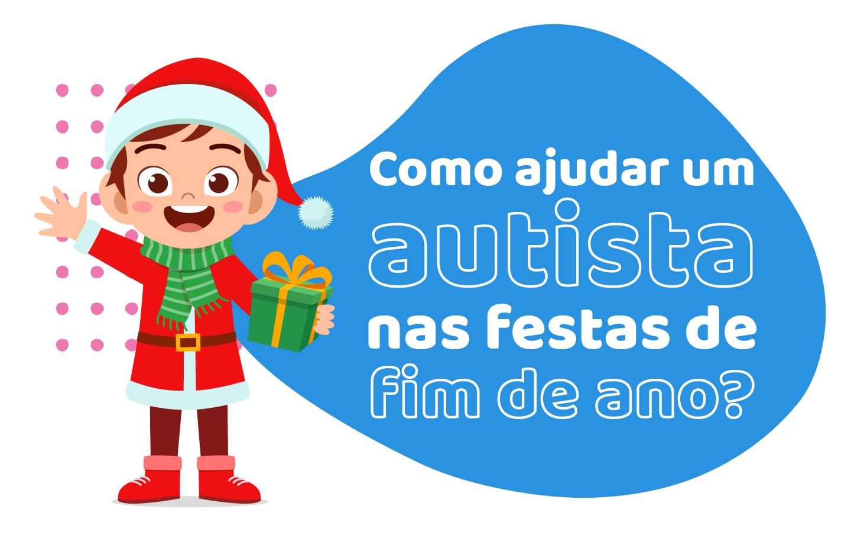 Como ajudar um autista nas festas de fim de ano